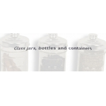 Glass jars, bottles and containers